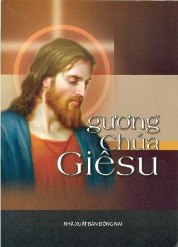 Gương Chúa Giêsu: Quyển sách được in nhiều nhất thế giới sau quyển Thánh Kinh