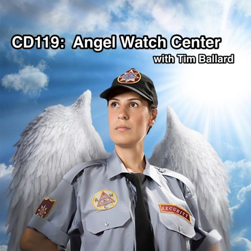 CD119: Angel Watch Center