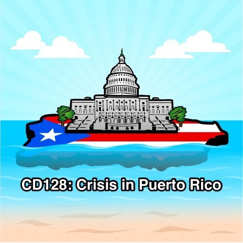 CD128: Crisis in Puerto Rico