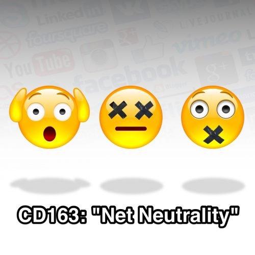 "CD163: ""Net Neutrality"" | Congressional Dish"