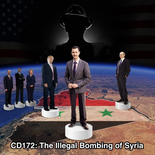 CD172: The Illegal Bombing of Syria