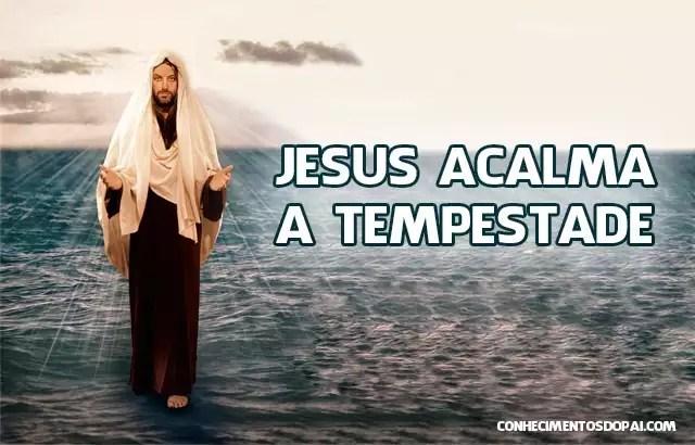 jesus acalma a tempestade - Jesus Acalma a Tempestade