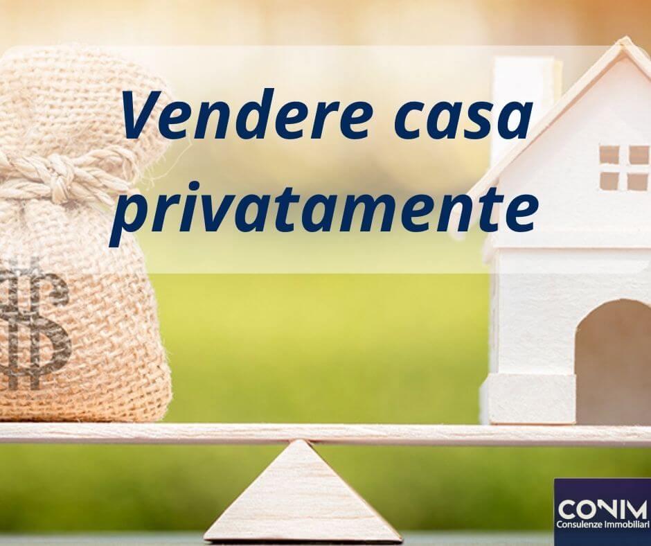 vendere casa privatamente