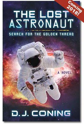The Lost Astronaut - A Novel.