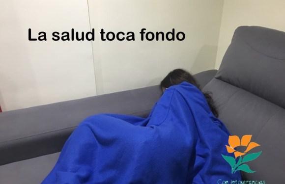 EXPERIENCIA: LA SALUD TOCA FONDO