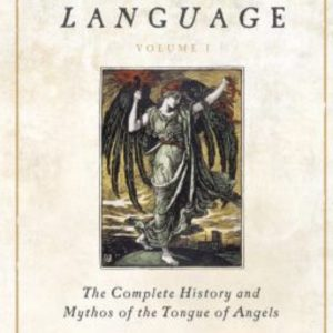 The Angelical Language Volume 1 by Aaron Leitch at Conjure Work