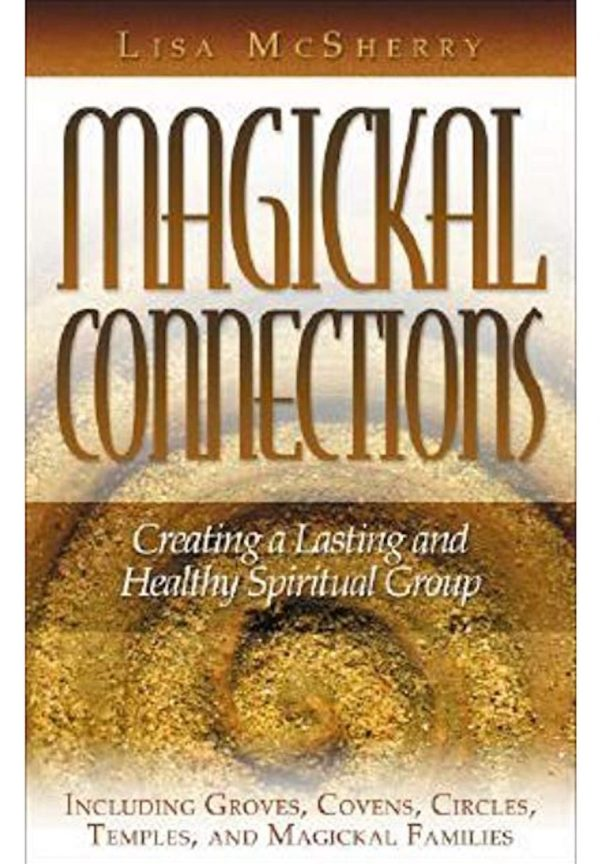 Magickal Connections, by Lis McSherry, books, Conjure Shop, Conjure Work