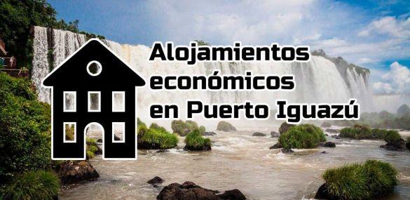 Alojamientos económicos en Puerto Iguazú elegidos por nuestros lectores.