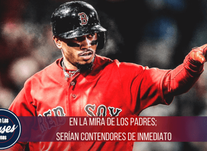 Padres de San Diego interesados en Mookie Betts