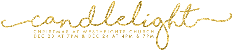 Christmas Candlelight Services - Dec 23 at 7, Dec 24 at 4 & 7