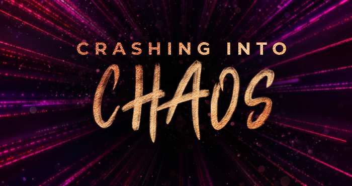 Crashing Into Chaos #2 – Jesus, Our Light