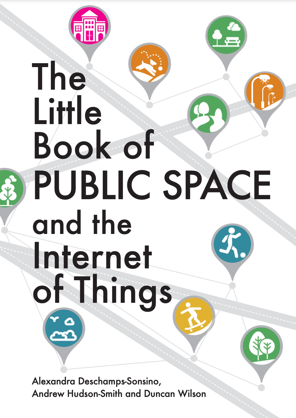 The Little Book of Public Spaces and the Internet of Things