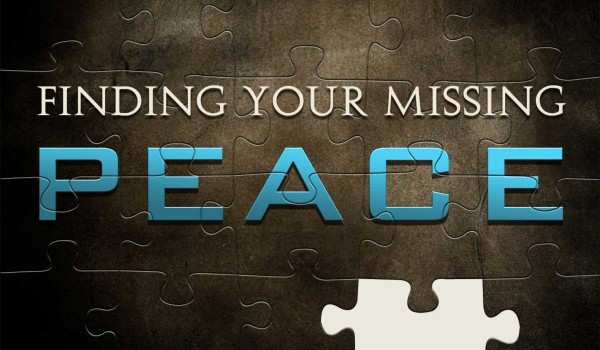 Finding Your Missing PEACE