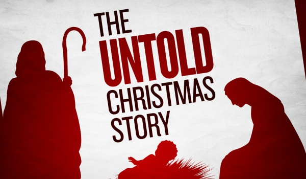 The Untold Christmas Story
