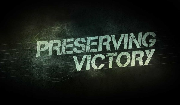 Preserving Victory