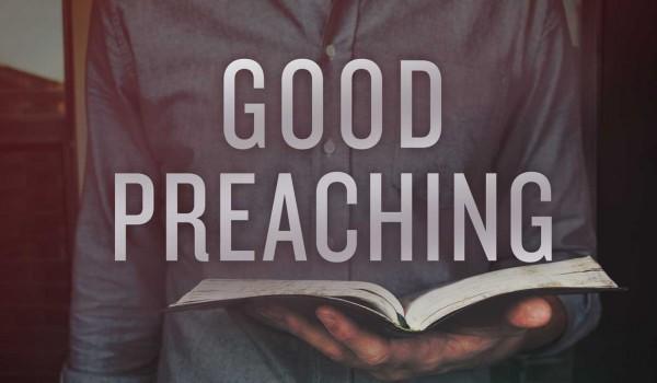 Good Preaching