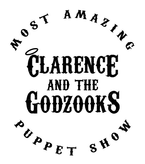 Clarence and the Godzooks' Most Amazing Puppet Show