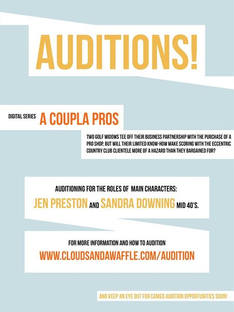 """Auditions for """"A Coupla Pros"""""""