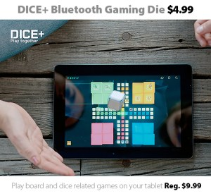 DICE+ Bluetooth Die for Tablets for $4.99 (reg. $9.99)