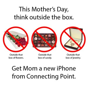 Get Mom a new iPhone 5c FREE from Connecting Point on Saturday, May 10th, 2014