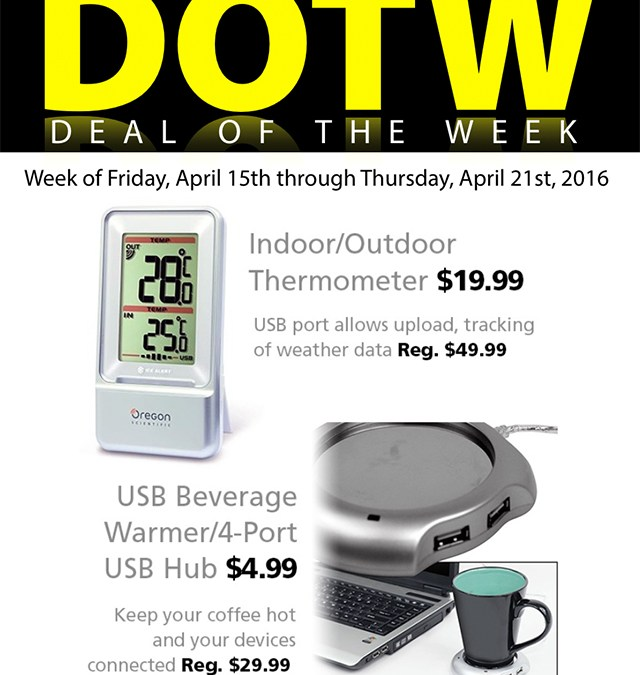 Deal of the Week | Apr. 15, 2016: Indoor/Outdoor Thermometer $20 (reg. $50) + USB Beverage Warmer $5 (reg. $30)