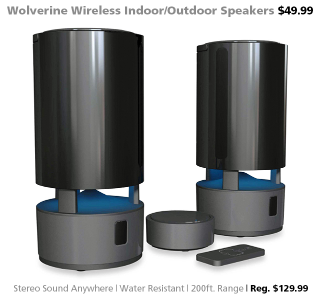 Deal of the Week | Wolverine Wireless Indoor/Outdoor Stereo Speakers $49.99 (reg. $129.99)