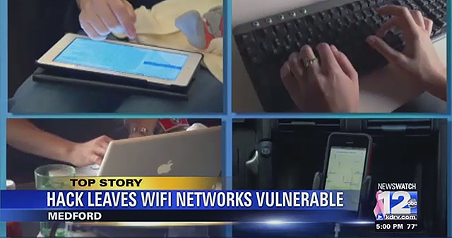 KRACK Wi-Fi attack Newswatch 12 Connecting Point Medford Oregon