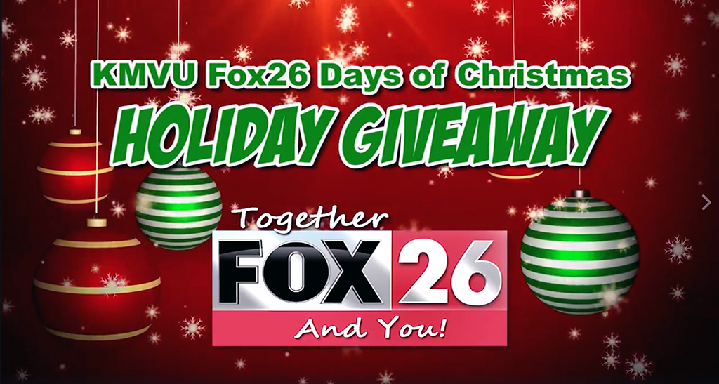 Enter the KMVU Fox 26 Days of Christmas Holiday Giveaway