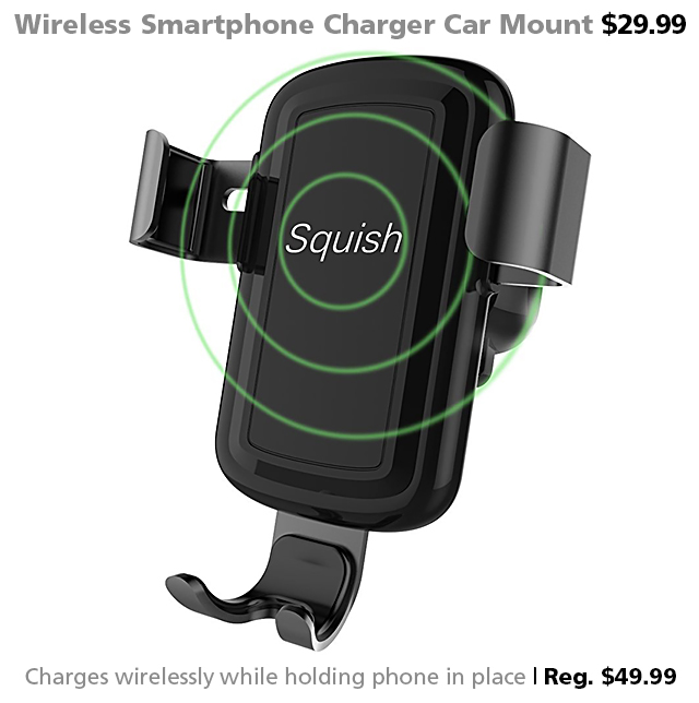 DOTW deal of the week Squish wireless smartphone charger car mount Qi automotive accessories Connecting Point Medford Oregon Rogue Valley