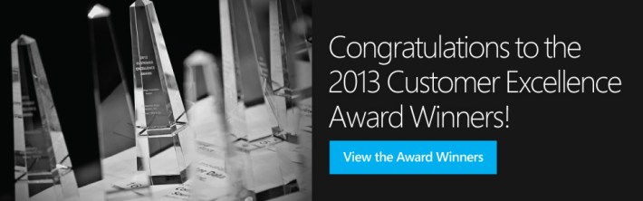 Congratulations to the 2013 Customer Excellence Award Winners!