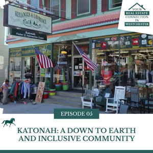 Katonah: A Down to Earth and Inclusive Community