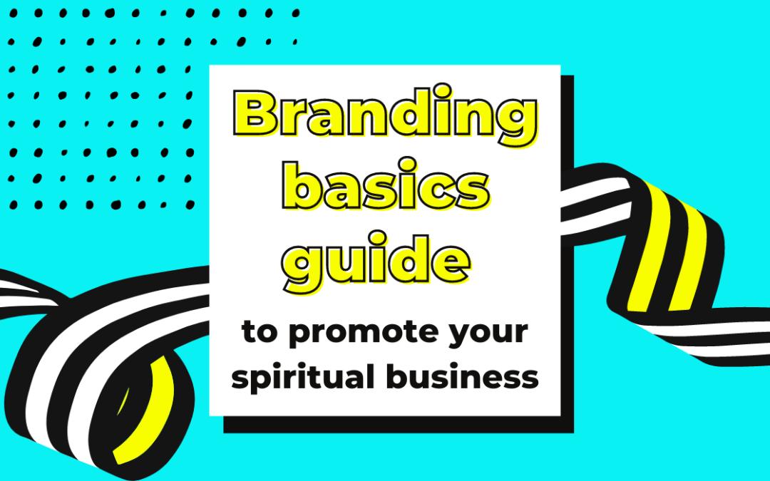 Marketing for spiritual businesses: where to start immediately