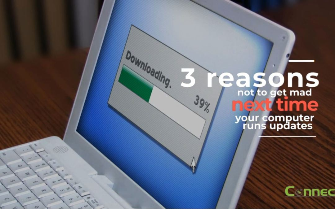 3 reasons not to get mad next time your computer runs updates