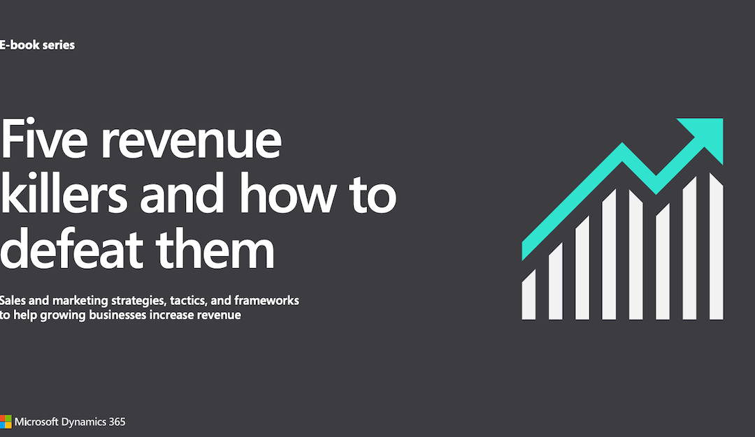 Five revenue killers and how to defeat them