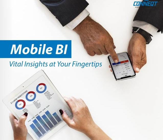 https://conneqtcorp.com/in/wp-content/uploads/2019/12/mobile-bi-vital-insights-at-your-fingertips.jpg