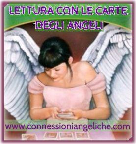 LETTURA CON LE CARTE DEGLI ANGELI - CONSULTO CON LE CARTE DEGLI ANGELI - LETTURA ANGELICA CON LE CARTE