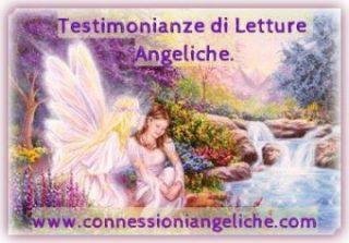testimonianze di letture angeliche - testimonianza di lettura angelica -TESTIMONIANZE DI LETTURE ANGELICHE - LE LETTURE ANGELICHE - LA LETTURA ANGELICA