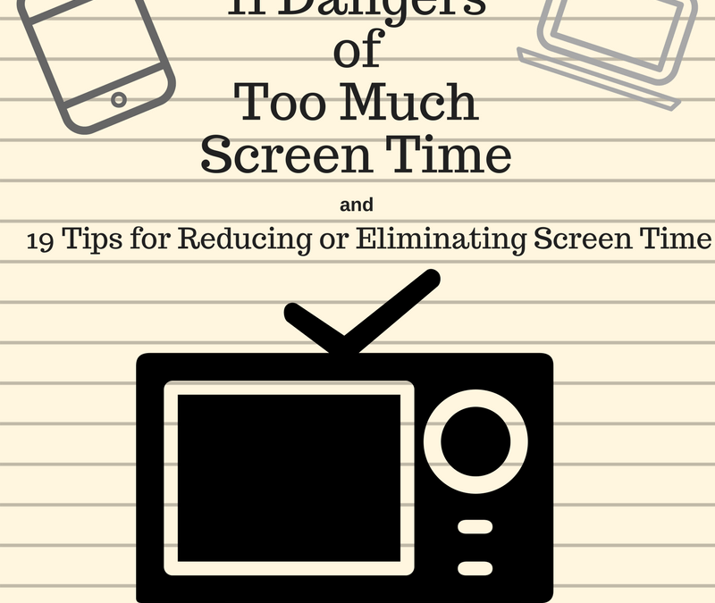 What Time Is It On What Tv: 11 Dangers Of Screen Time And What You Can Do Instead