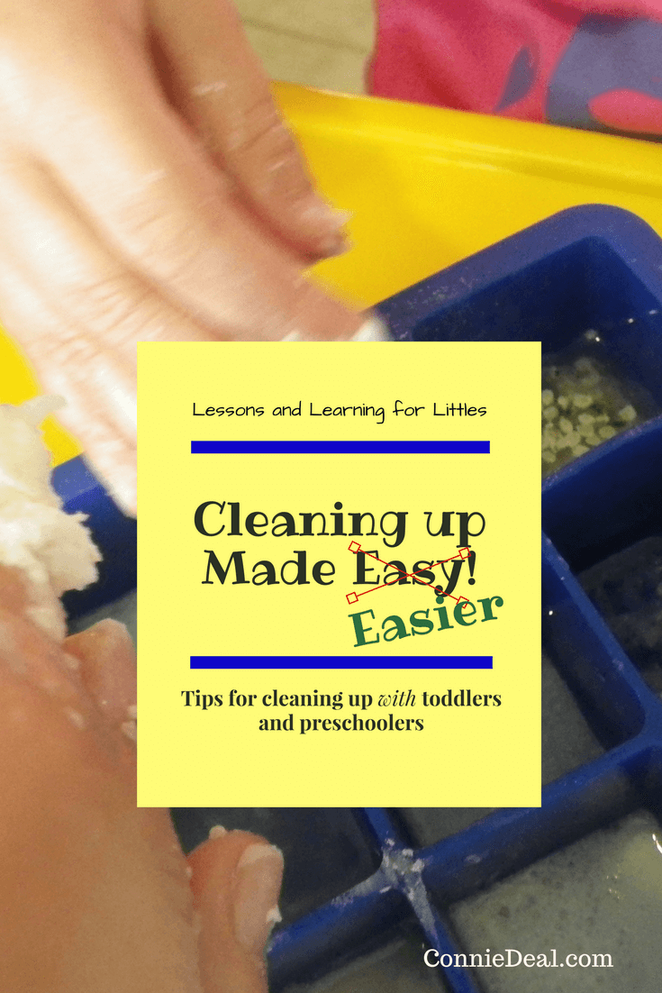 Tips for making cleaning up after toddler activities easier. Controlling the mess and making activities take less time to set up and clean up after is key to actually DOING messy activities with toddlers and preschoolers. Find out more at ConnieDeal.com!