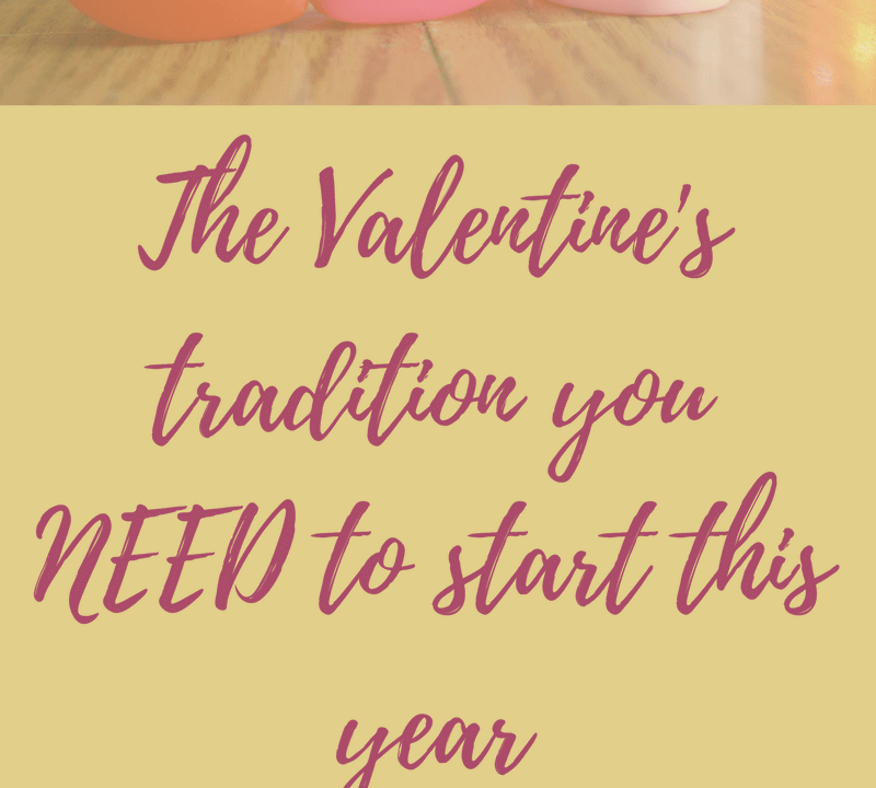 Valentine's Day is a great time to spread #kindness and do activities that show how much (and why!) you #love your kids. This simple #tradition is something you can do each #Valentine'sDay and will only take about 20 minutes to do. Click through for all the details in this super simple new tradition from Lessons and Learning for Littles!
