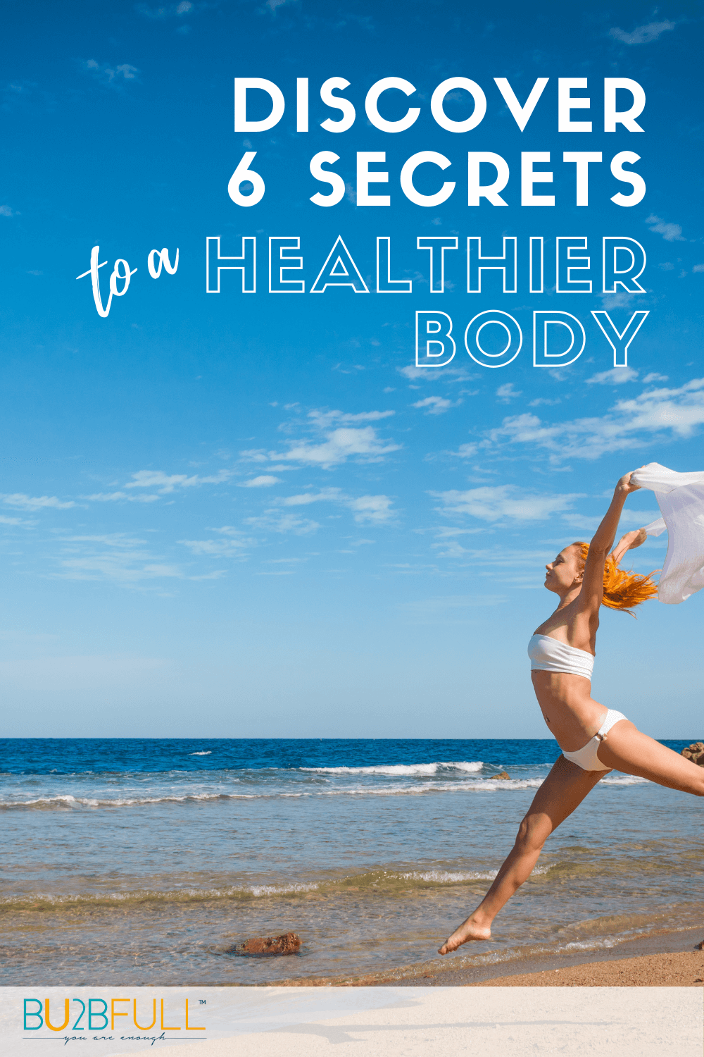 Discover the Six Secrets to a Healthier Body