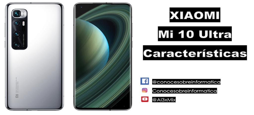 Xiaomi Mi10 Ultra Características