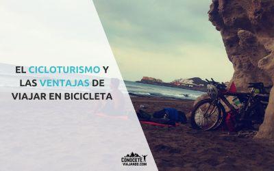 Cicloturismo y las ventajas de viajar en bicicleta