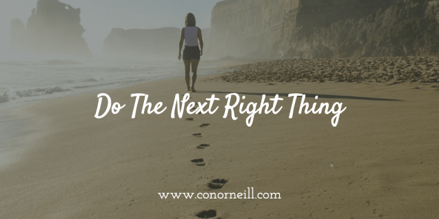 Leadership = Do the Next Right Thing