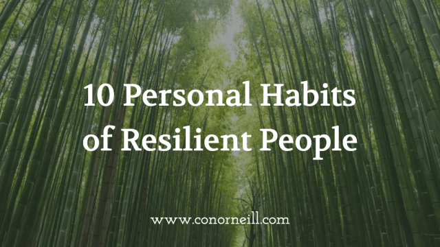 10 Personal Habits of Resilient People