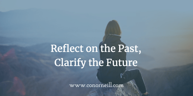 Reflect on the Past, Clarify the Future