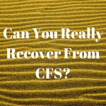 {BOOK PREVIEW} Can You Really Recover From CFS?