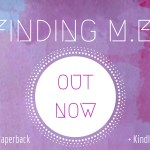 NOW AVAILABLE- Finding ME on Amazon