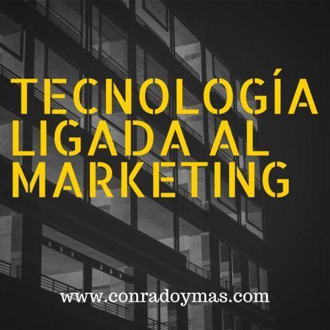 Tecnología Ligada Al Marketing | Aprender Y Evolucionar O Morir