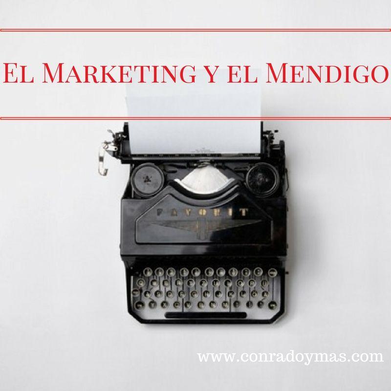 El Marketing Y El Mendigo | Una Historia Real De Marketing Práctico